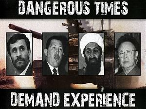 Dangerous Times Demand Experience